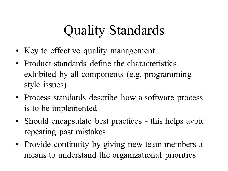 Quality Standards Key to effective quality management
