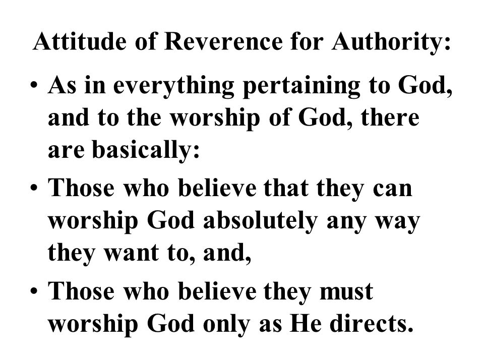 Attitude of Reverence for Authority: