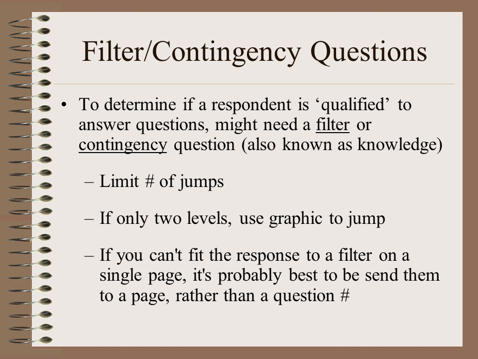 Filter/Contingency Questions