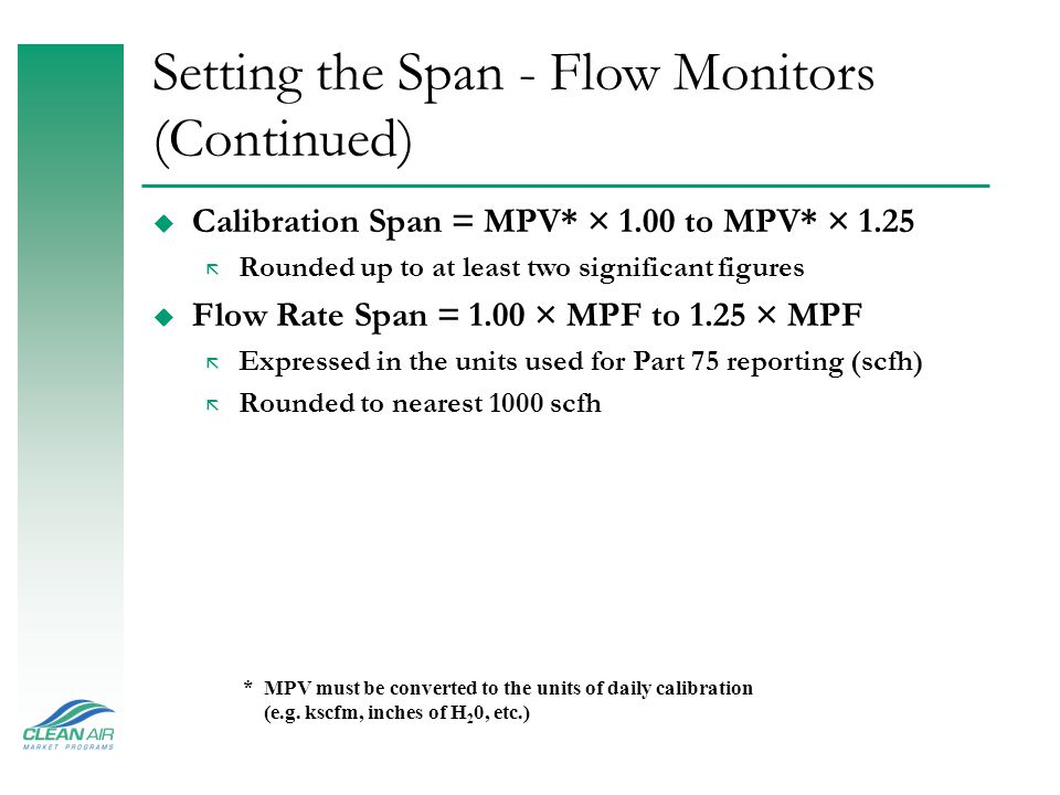 Setting the Span - Flow Monitors (Continued)