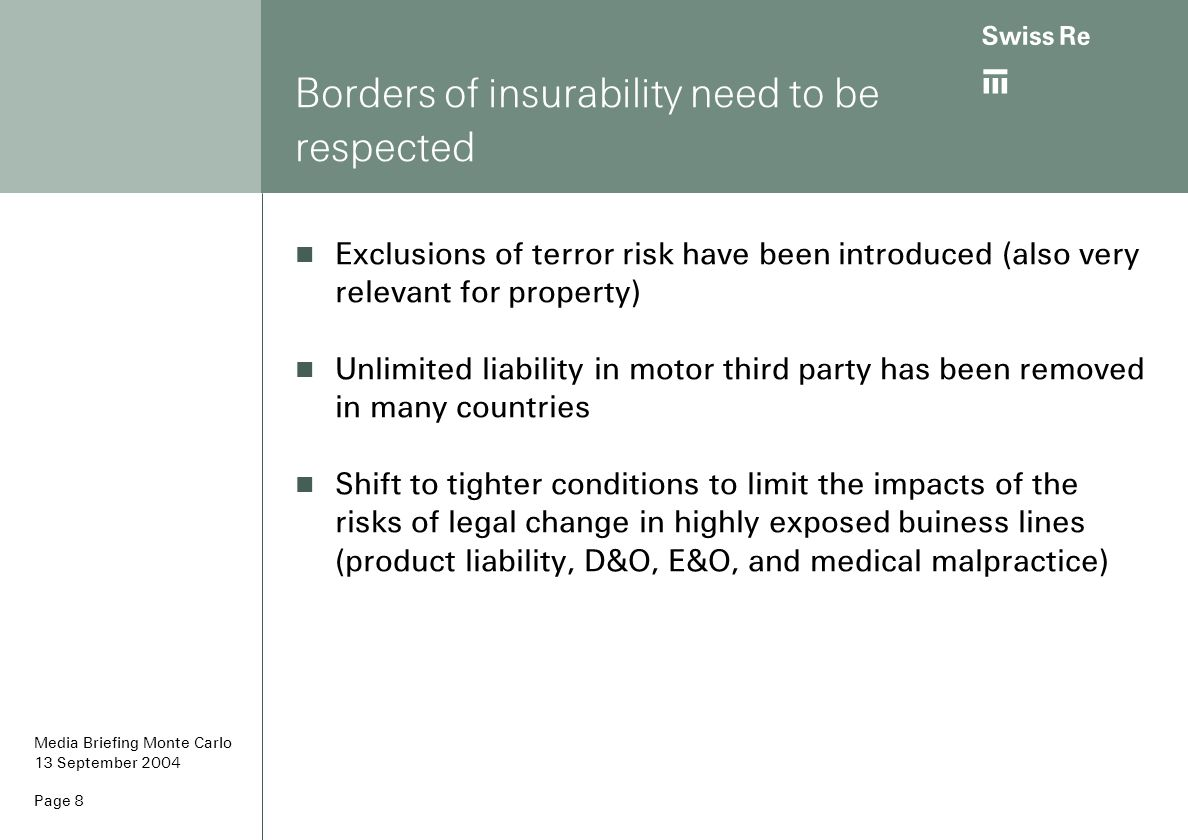 Borders of insurability need to be respected