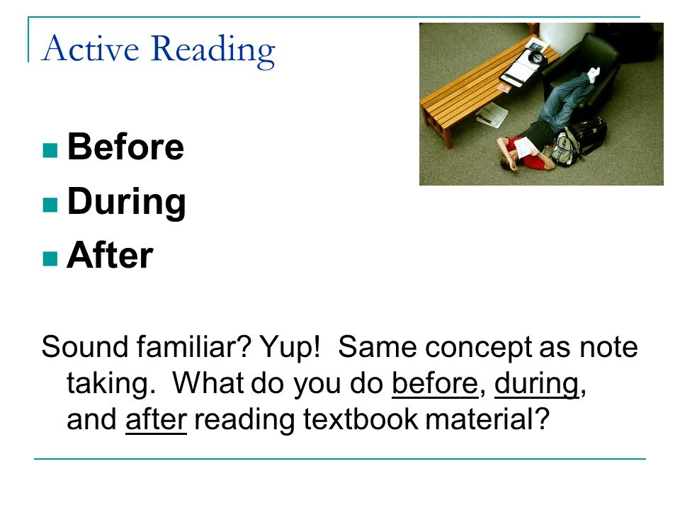 Active Reading Before During After