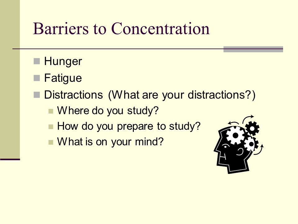 Barriers to Concentration