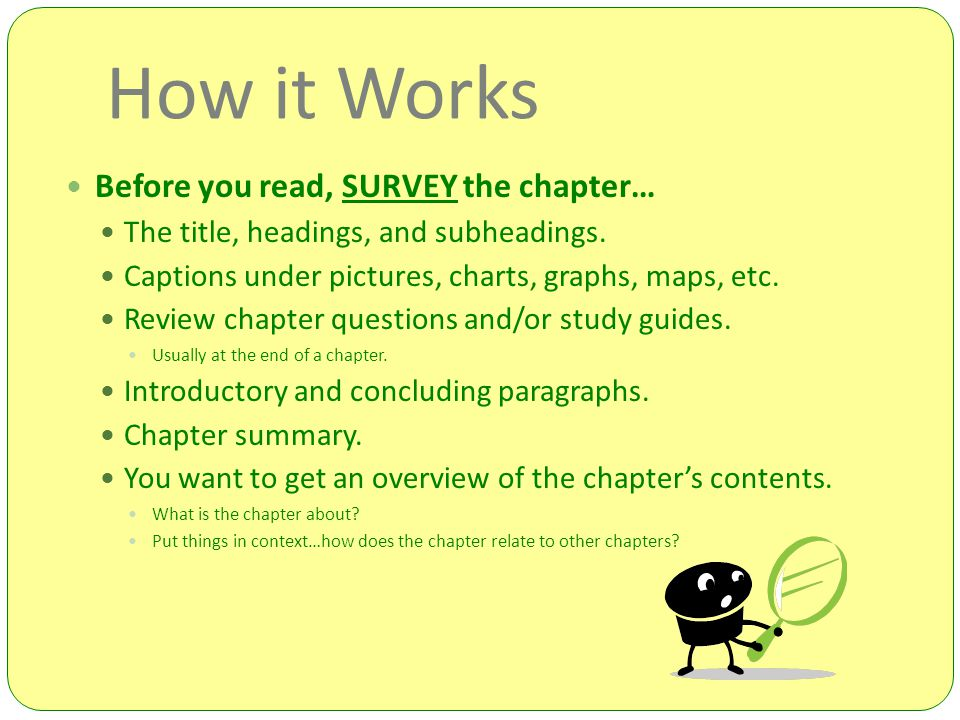 How it Works Before you read, SURVEY the chapter…