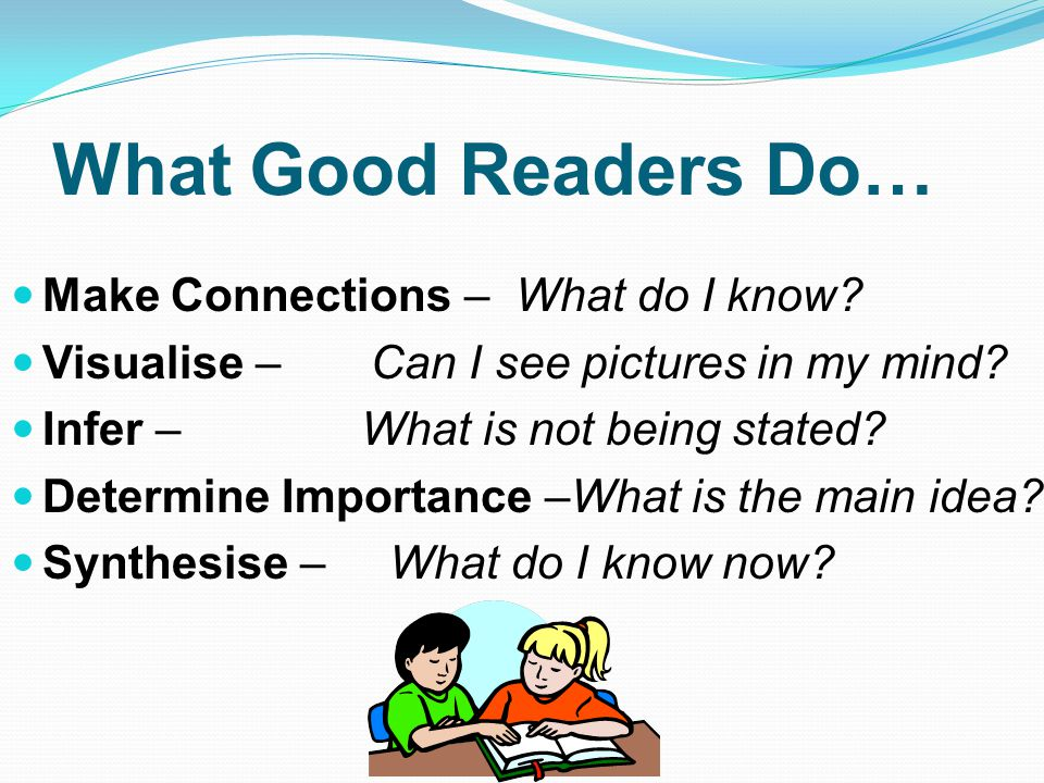 What Good Readers Do… Make Connections – What do I know