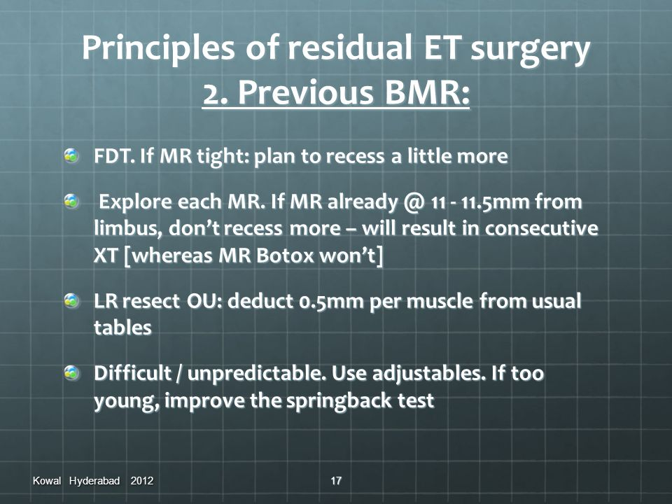 Principles of residual ET surgery 2. Previous BMR: