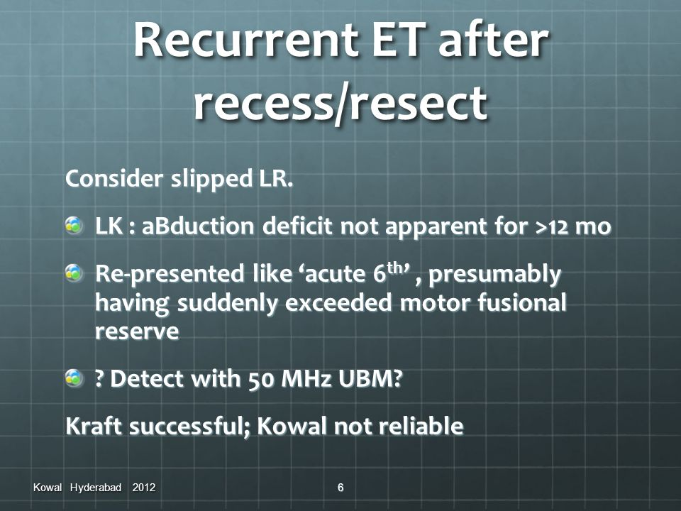 Recurrent ET after recess/resect