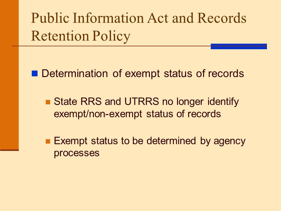 Public Information Act and Records Retention Policy