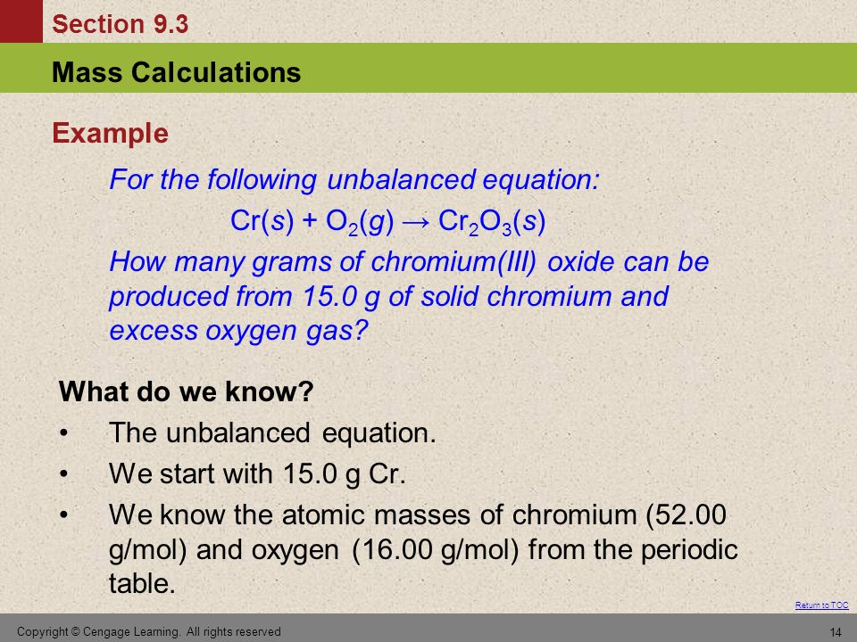 For the following unbalanced equation: Cr(s) + O2(g) → Cr2O3(s)