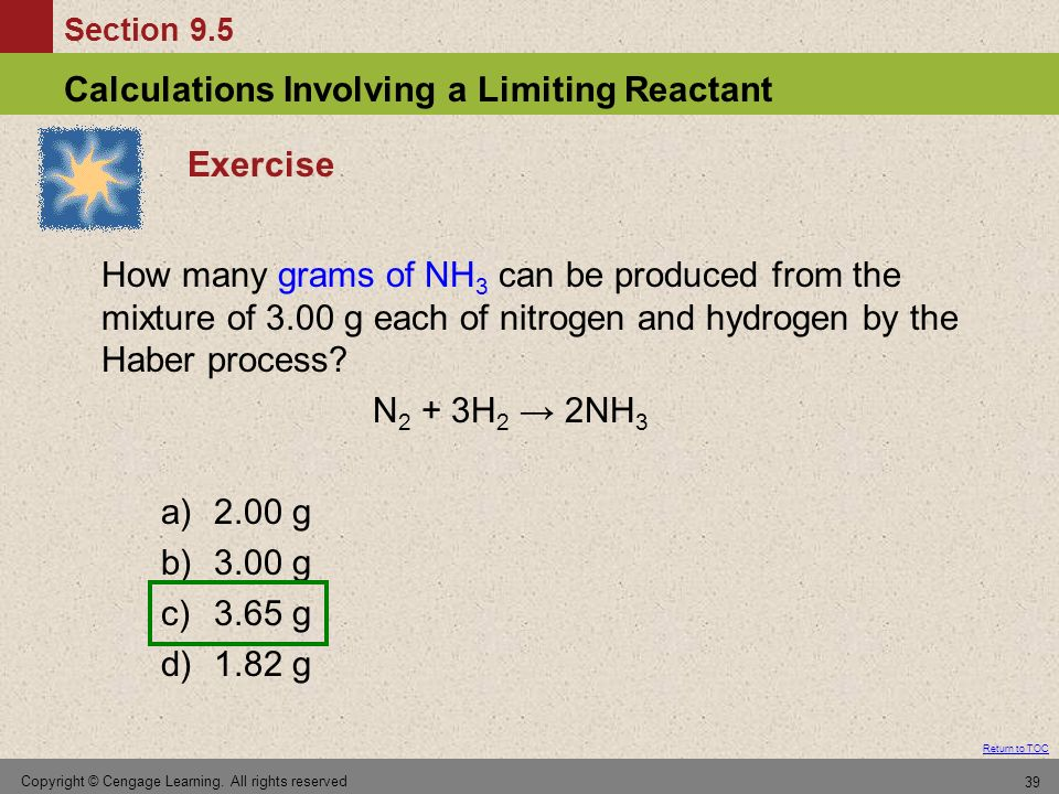 Exercise How many grams of NH3 can be produced from the mixture of 3.00 g each of nitrogen and hydrogen by the Haber process