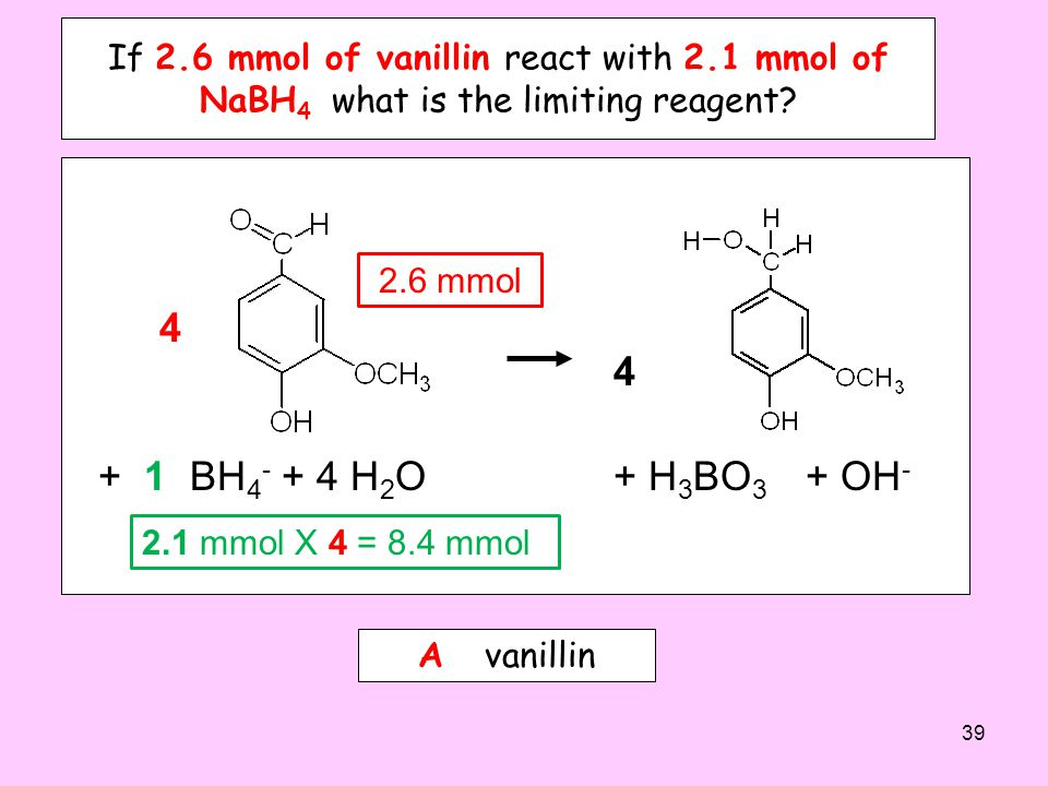 If 2. 6 mmol of vanillin react with 2