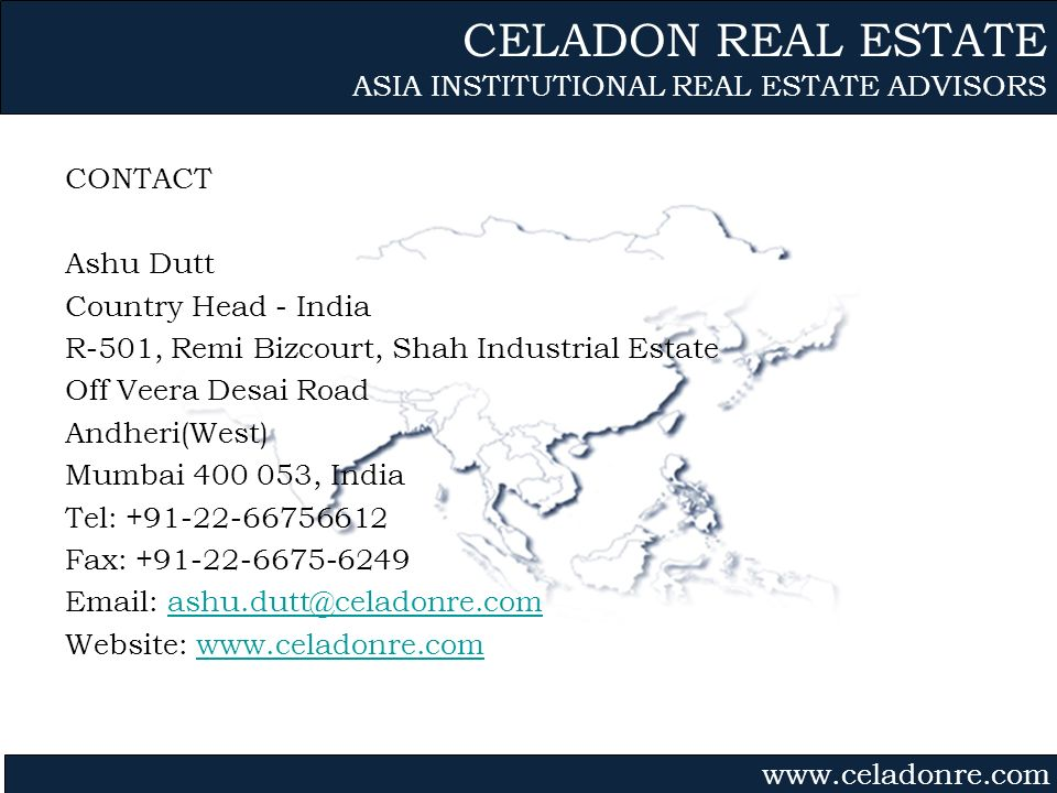 CELADON REAL ESTATE ASIA INSTITUTIONAL REAL ESTATE ADVISORS CONTACT