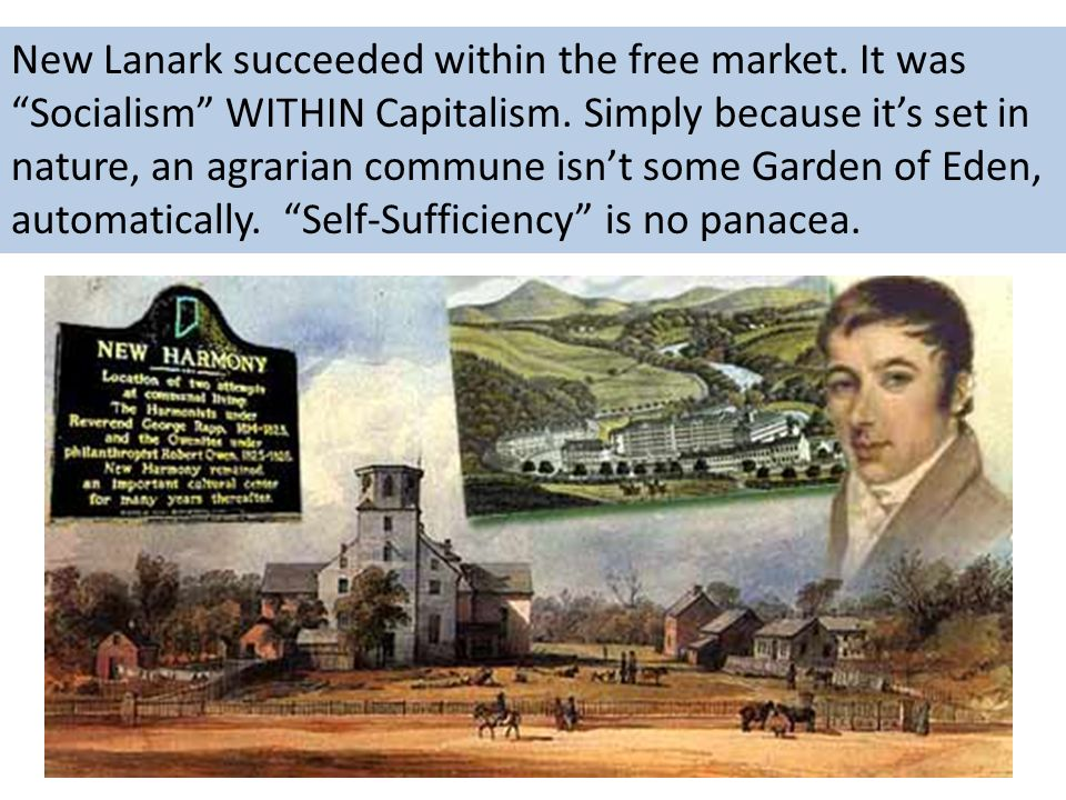New Lanark succeeded within the free market