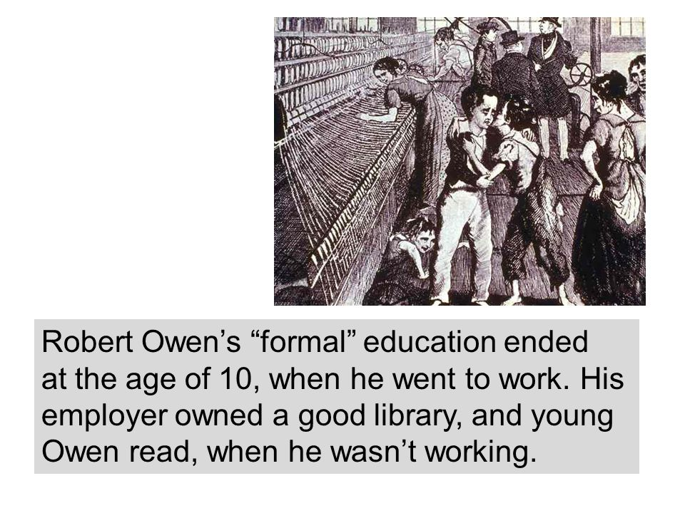 Robert Owen's formal education ended