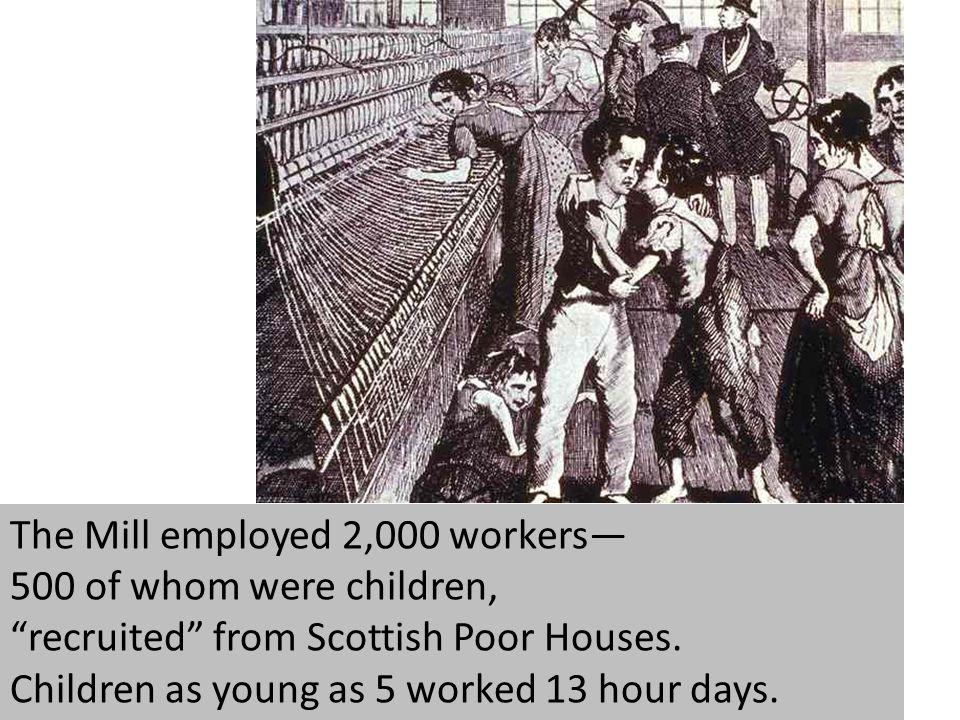 The Mill employed 2,000 workers—