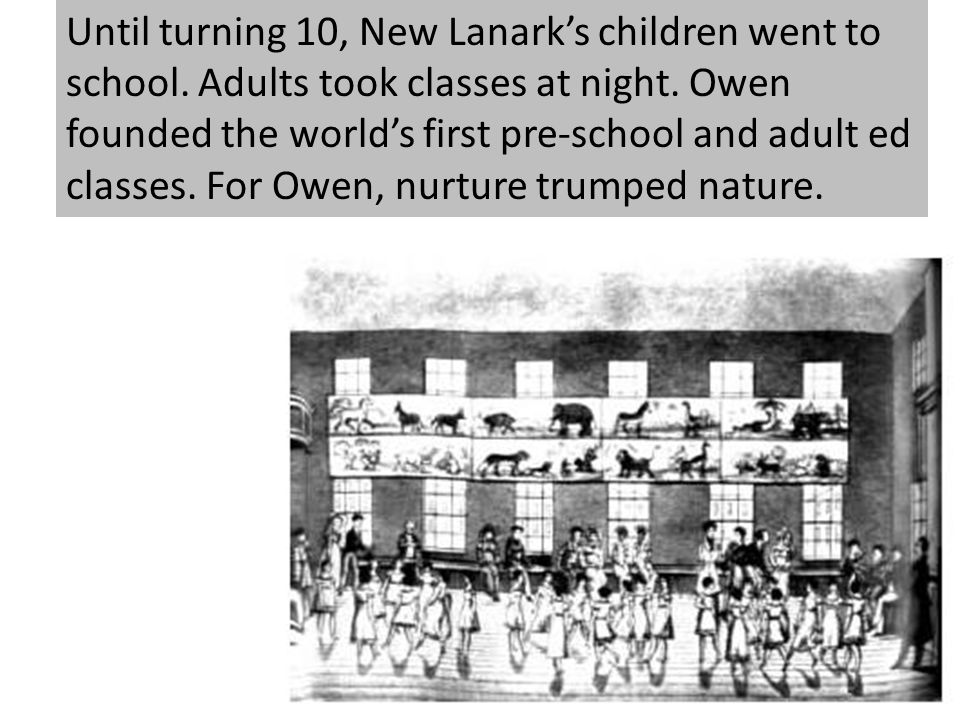 Until turning 10, New Lanark's children went to school