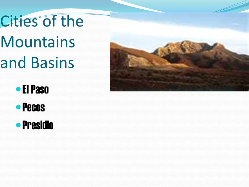 Cities of the Mountains and Basins