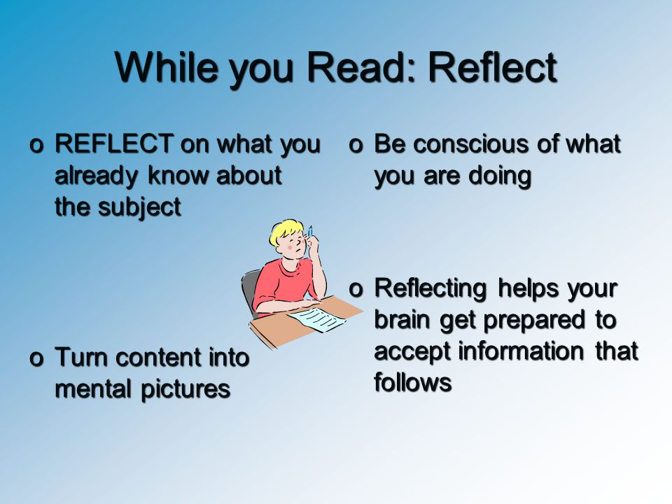 While you Read: Reflect