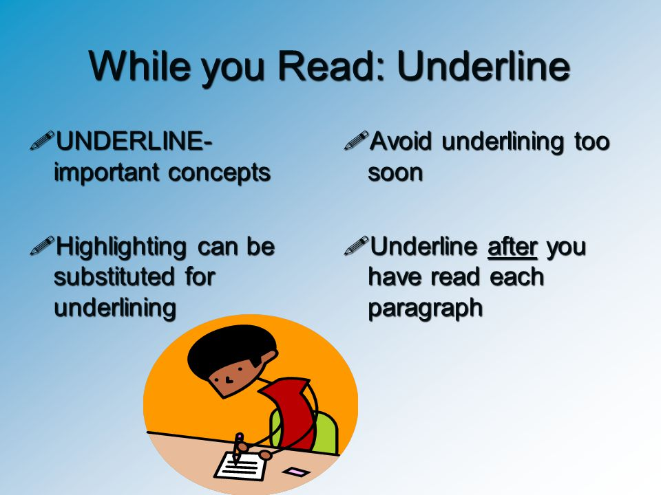 While you Read: Underline