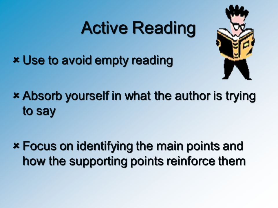 Active Reading Use to avoid empty reading