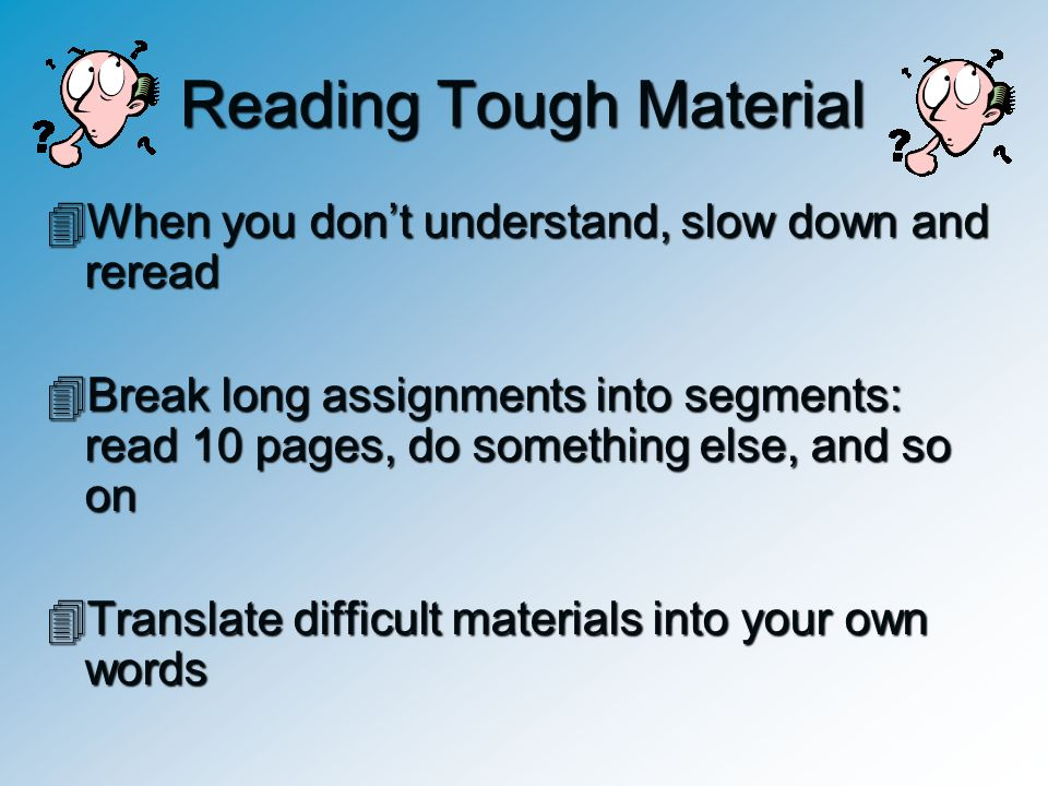 Reading Tough Material