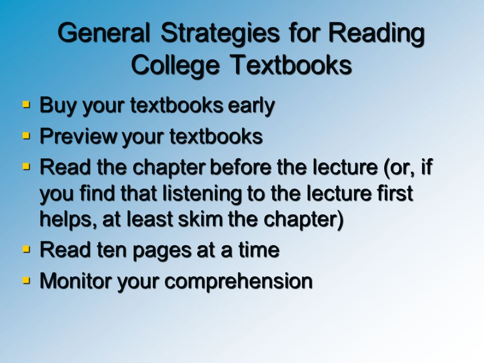 General Strategies for Reading College Textbooks