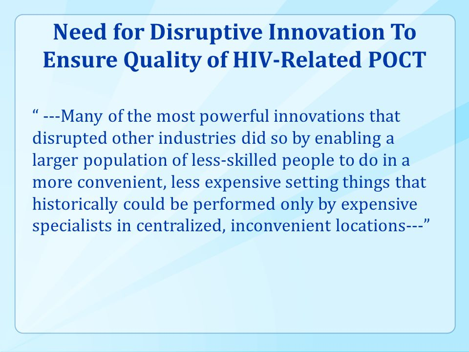 Need for Disruptive Innovation To Ensure Quality of HIV-Related POCT