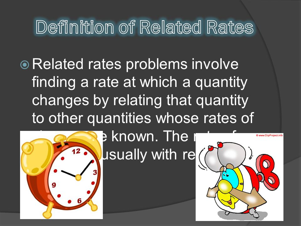 Definition of Related Rates