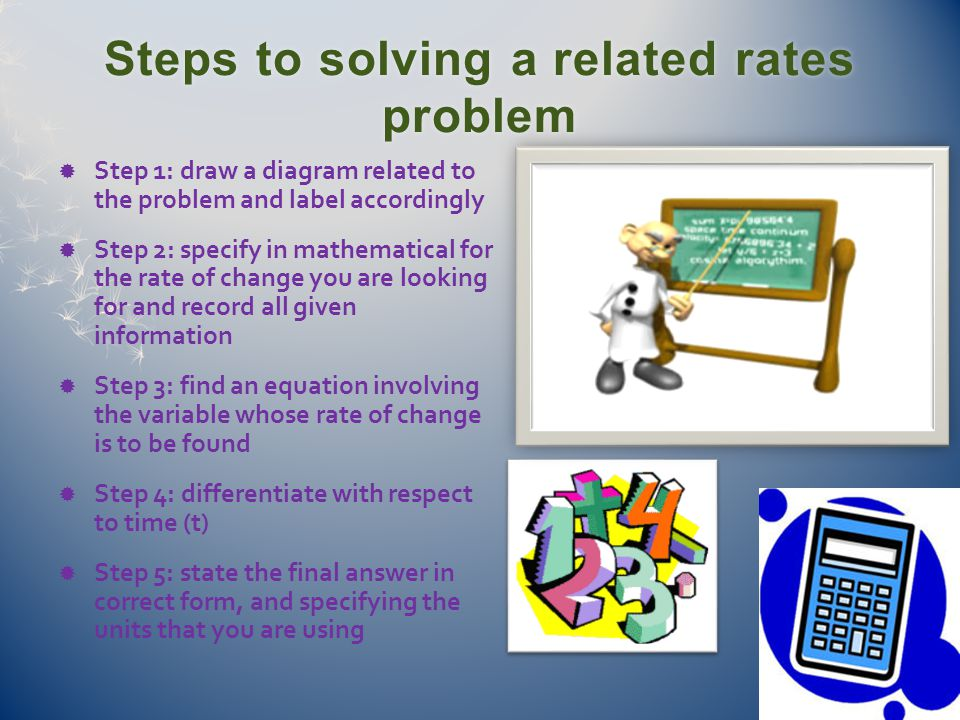 Steps to solving a related rates problem