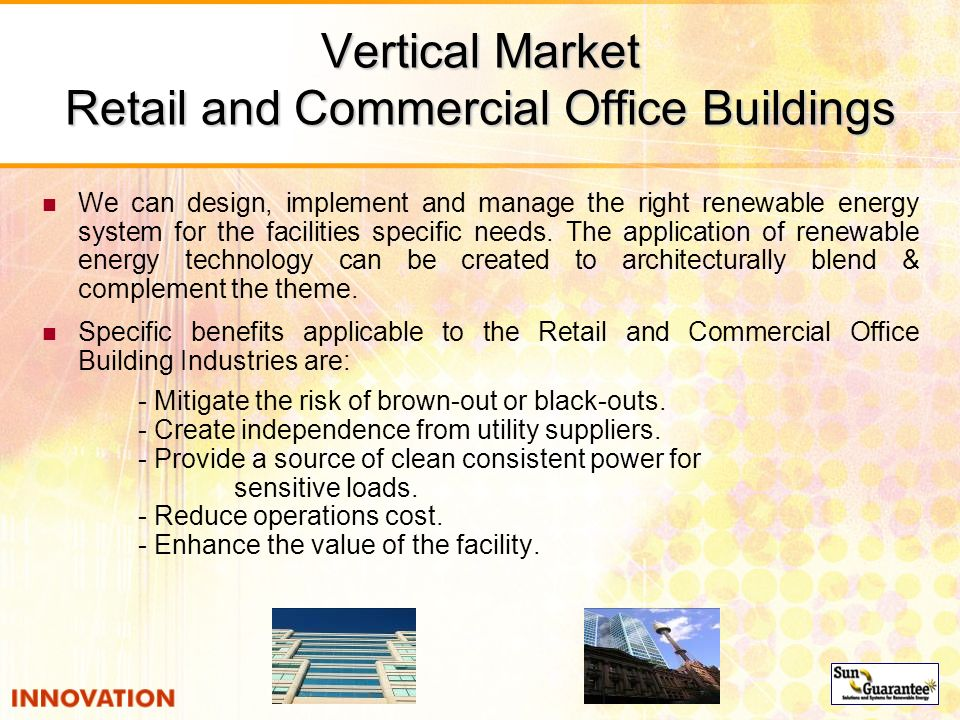 Vertical Market Retail and Commercial Office Buildings