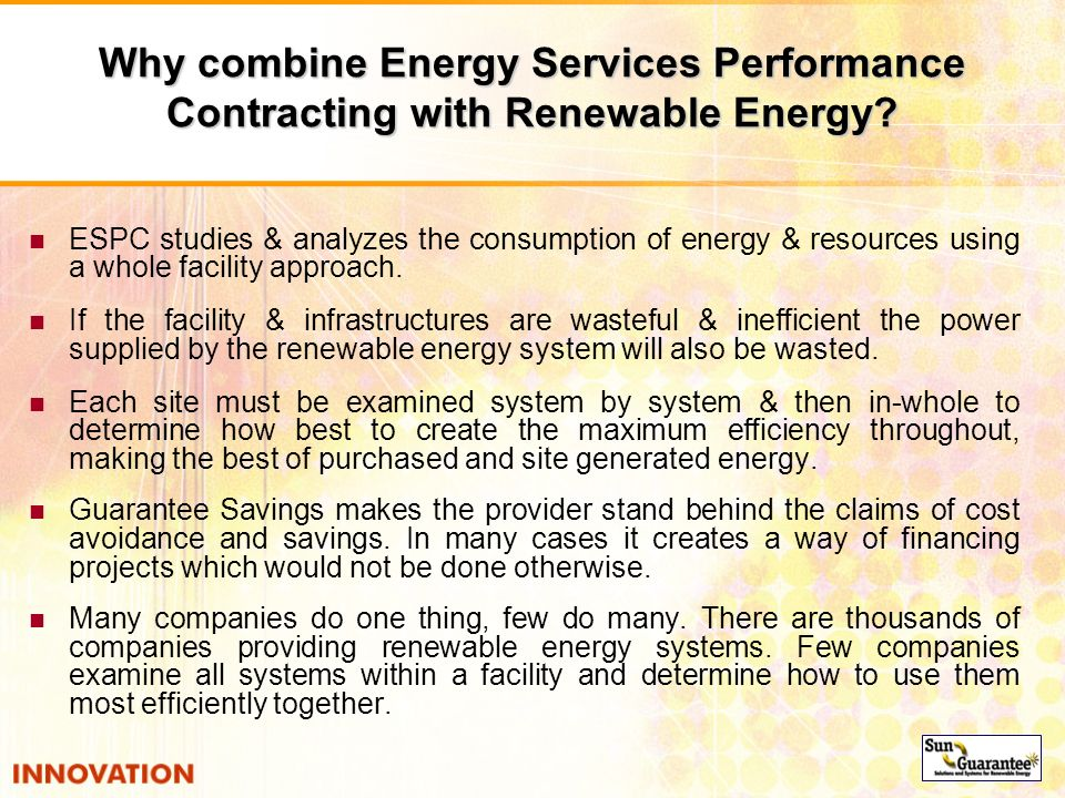 Why combine Energy Services Performance Contracting with Renewable Energy