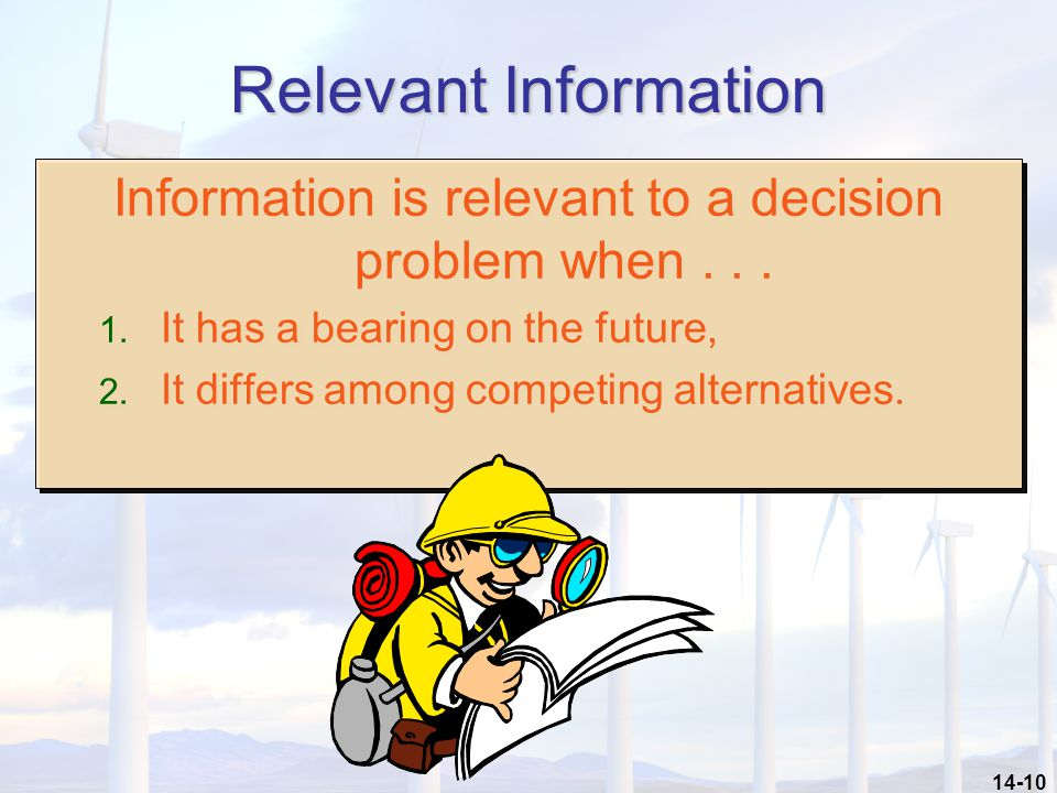 Information is relevant to a decision problem when . . .