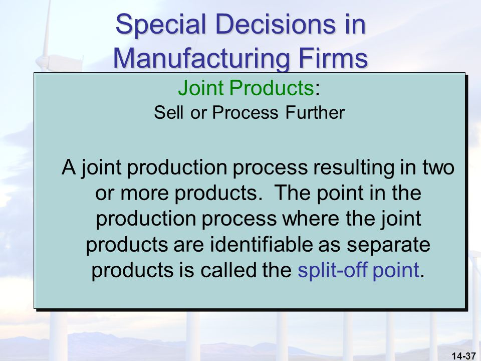 Special Decisions in Manufacturing Firms