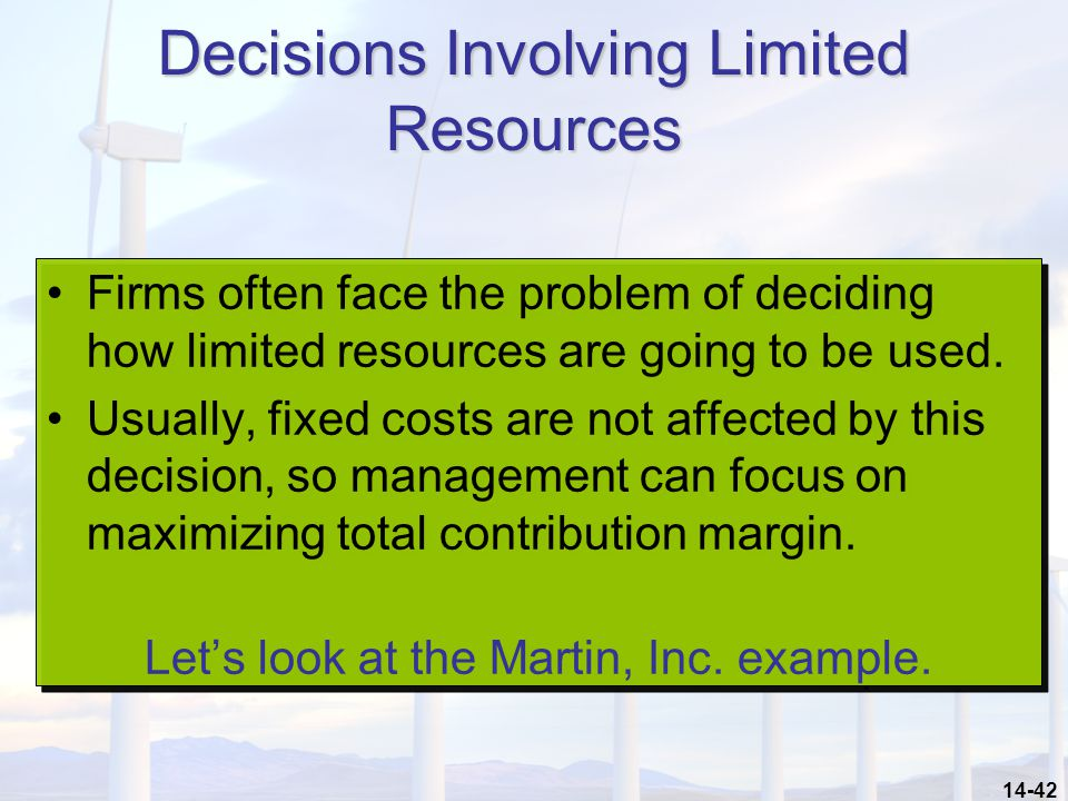 Decisions Involving Limited Resources