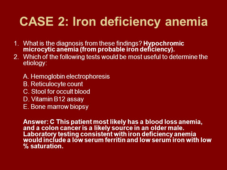 CASE 2: Iron deficiency anemia