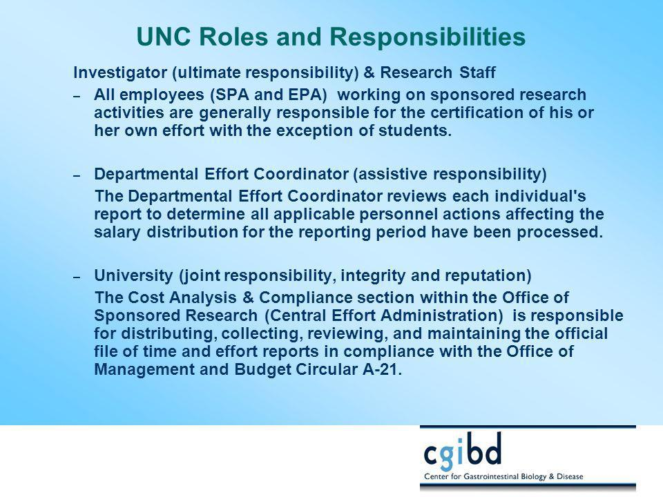 UNC Roles and Responsibilities