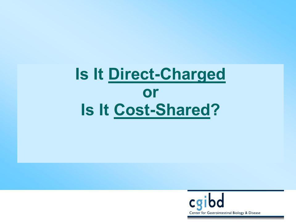 Is It Direct-Charged or Is It Cost-Shared