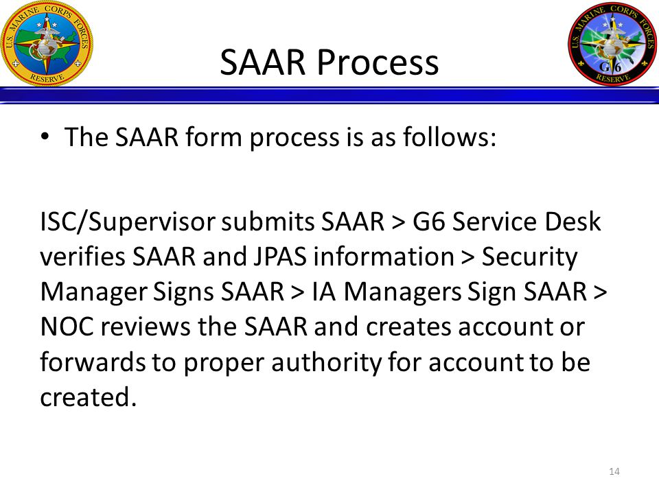 SAAR Process The SAAR form process is as follows:
