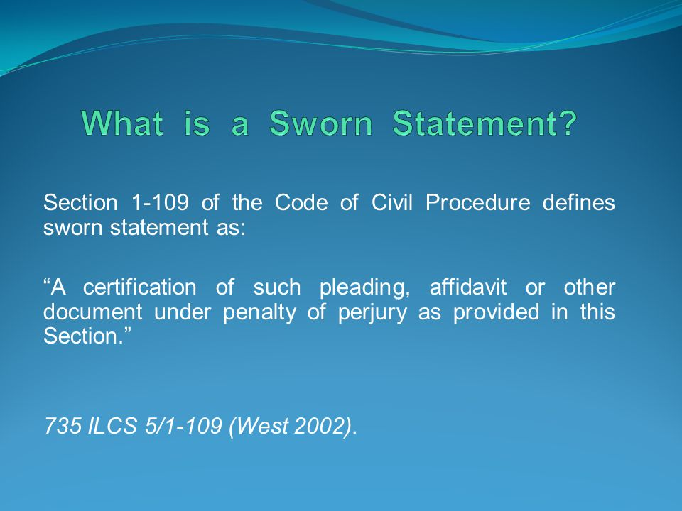 What is a Sworn Statement