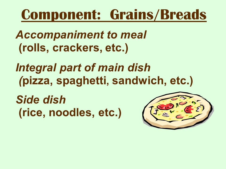 Component: Grains/Breads