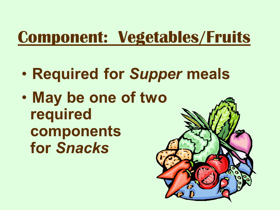 Component: Vegetables/Fruits
