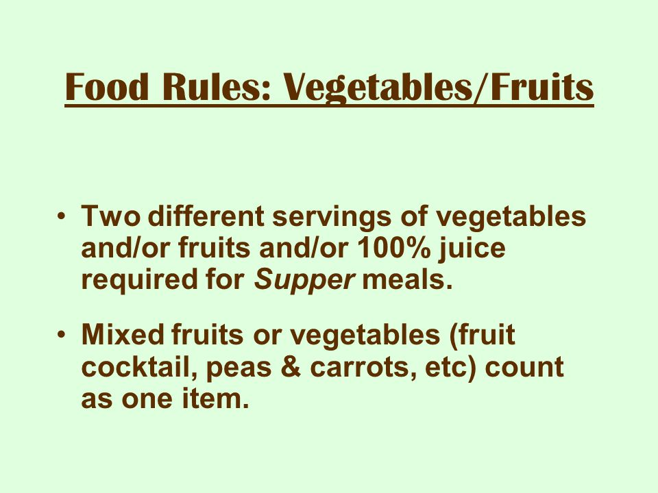 Food Rules: Vegetables/Fruits
