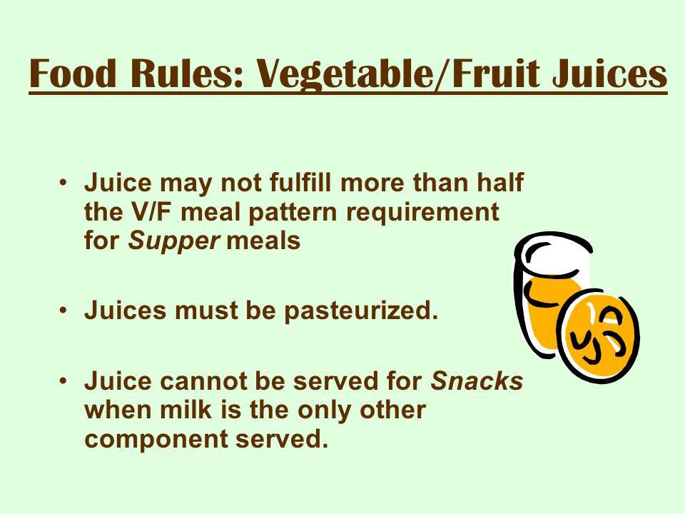Food Rules: Vegetable/Fruit Juices