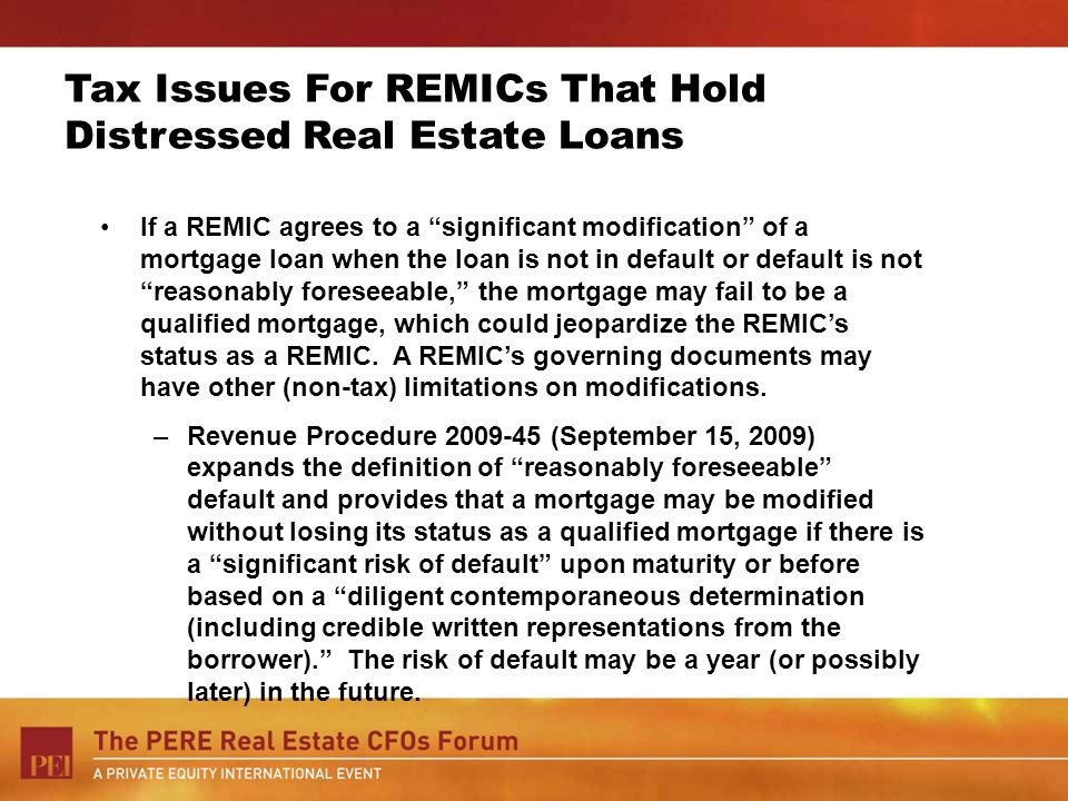 Tax Issues For REMICs That Hold Distressed Real Estate Loans