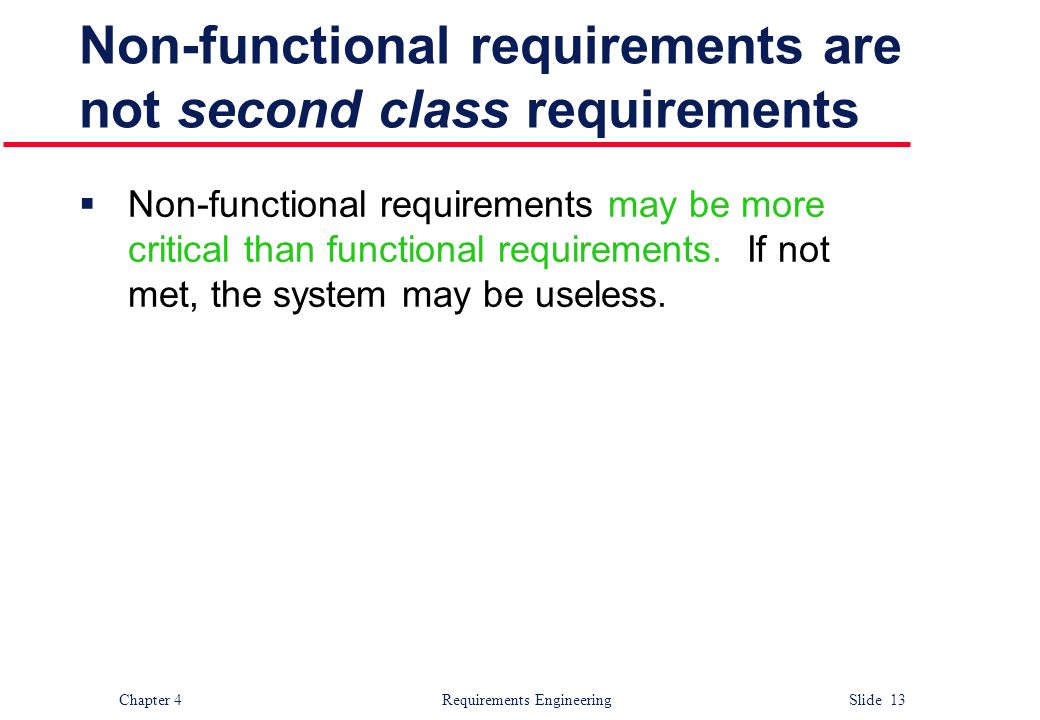 Non-functional requirements are not second class requirements