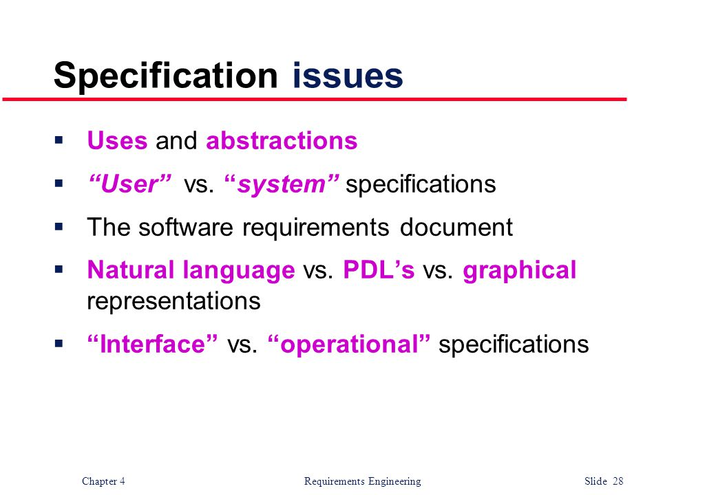 Specification issues Uses and abstractions