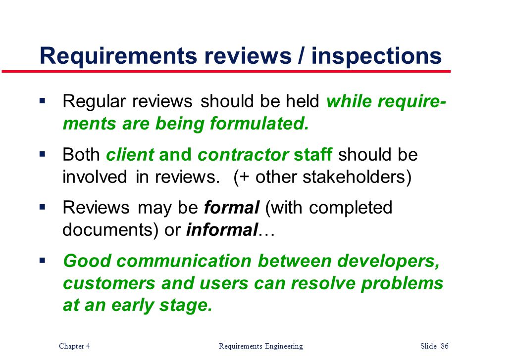 Requirements reviews / inspections