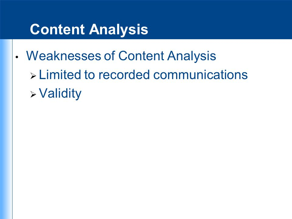 Content Analysis Weaknesses of Content Analysis