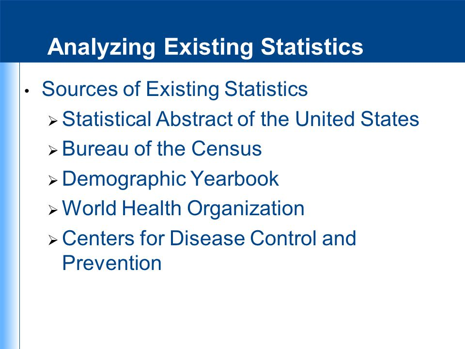 Analyzing Existing Statistics