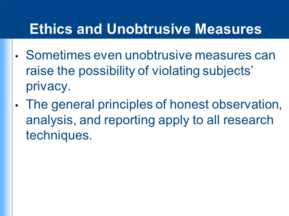 Ethics and Unobtrusive Measures
